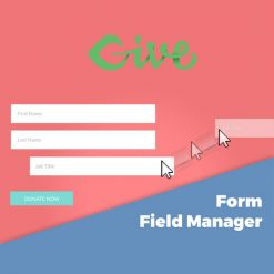 Give - Form Field Manager