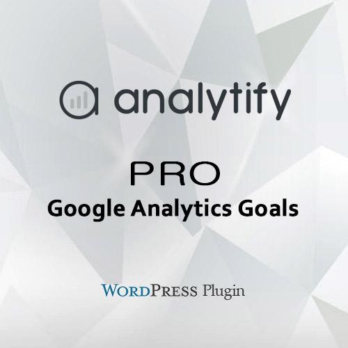 Analytify Pro Google Analytics Goals Add-on